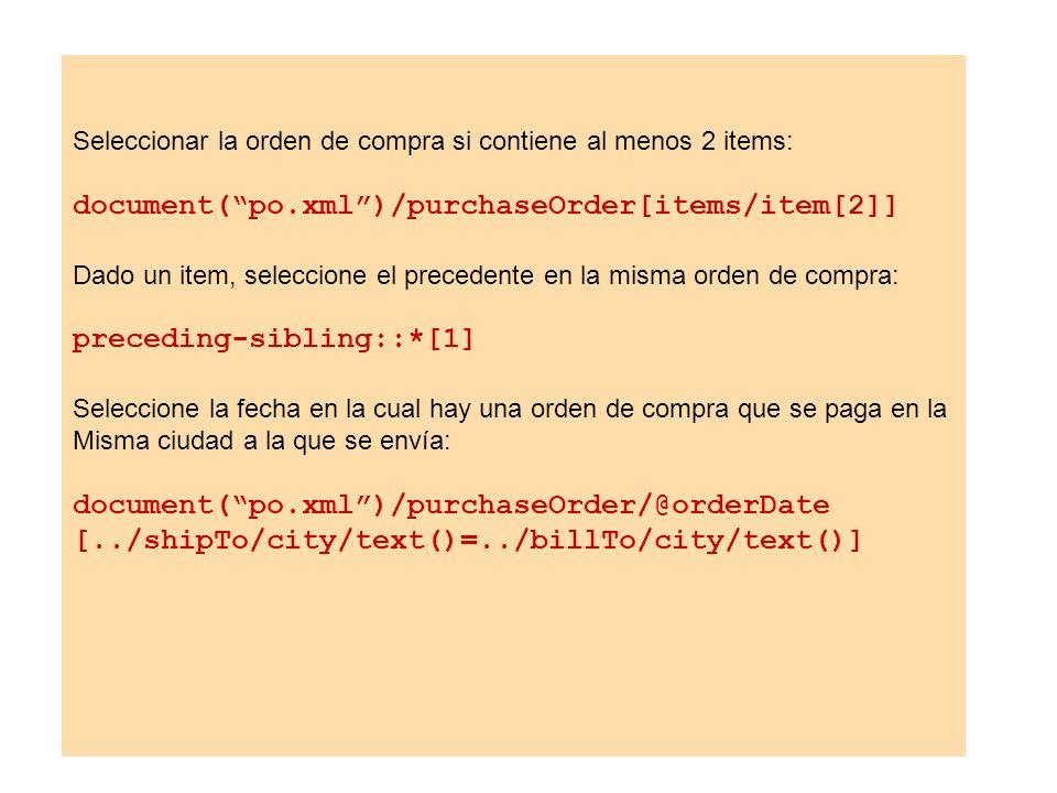 document( po.xml )/purchaseOrder[items/item[2]]